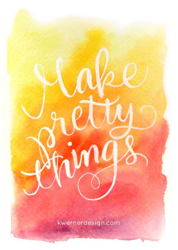 Make Pretty Things Watercolor Speedpainting Lettering
