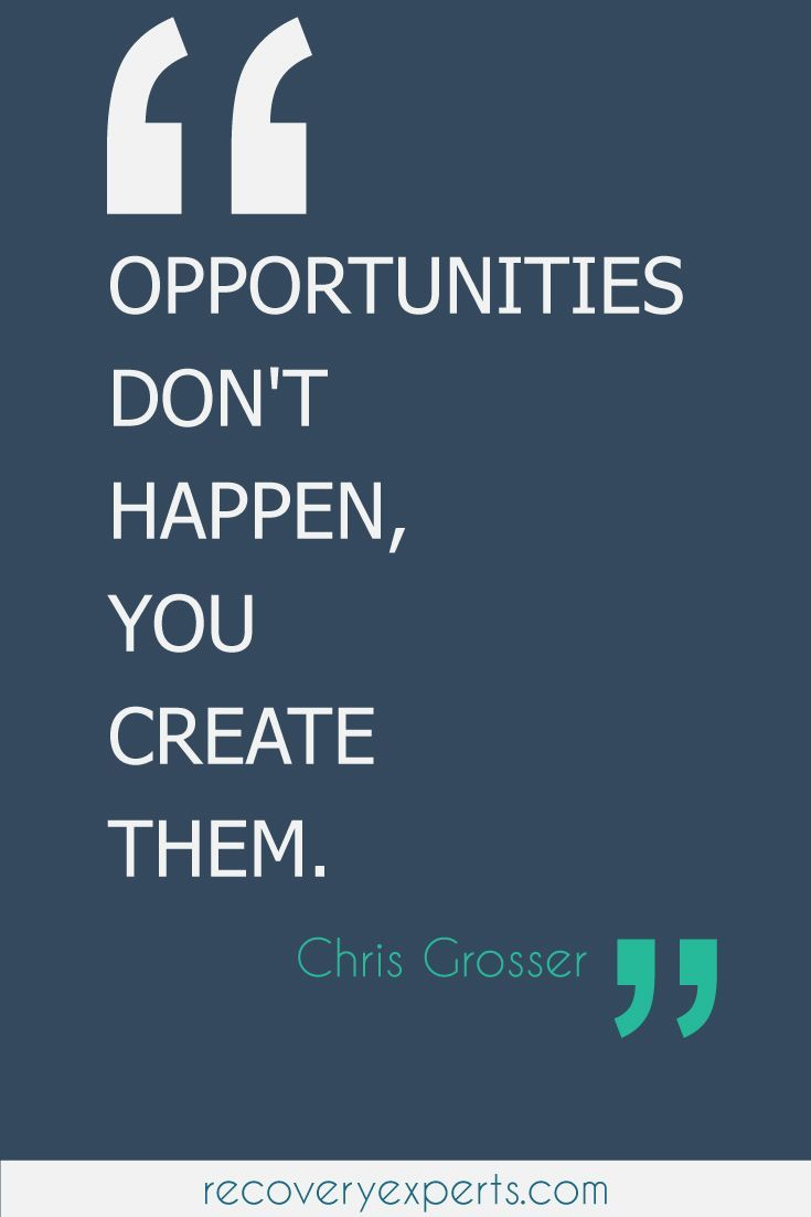 Personal Development Quotes Motivational Quotes Opportunities Don't Happen You Create Them