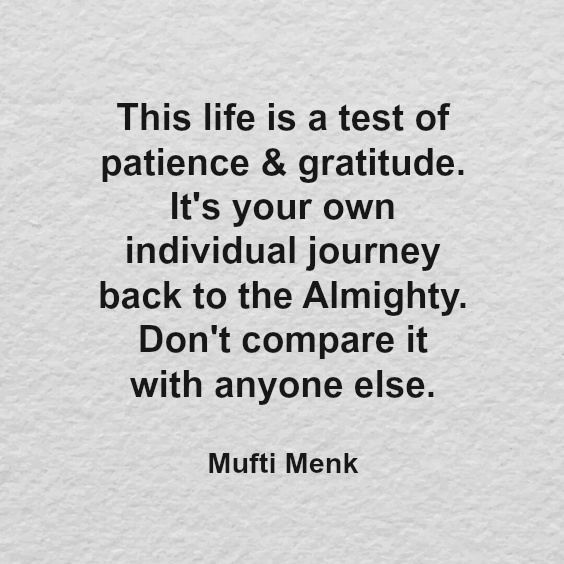 This Life Is A Test Of Patience Gratitude Its Your Own