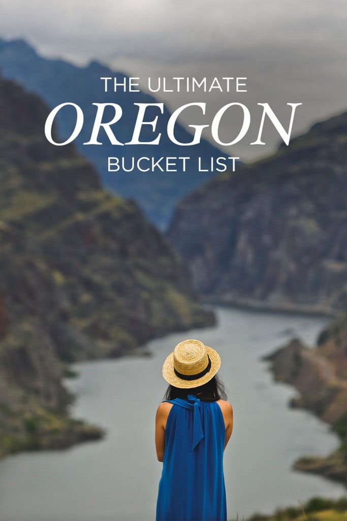 The Ultimate Oregon Bucket List - The Best Things to Do in Oregon