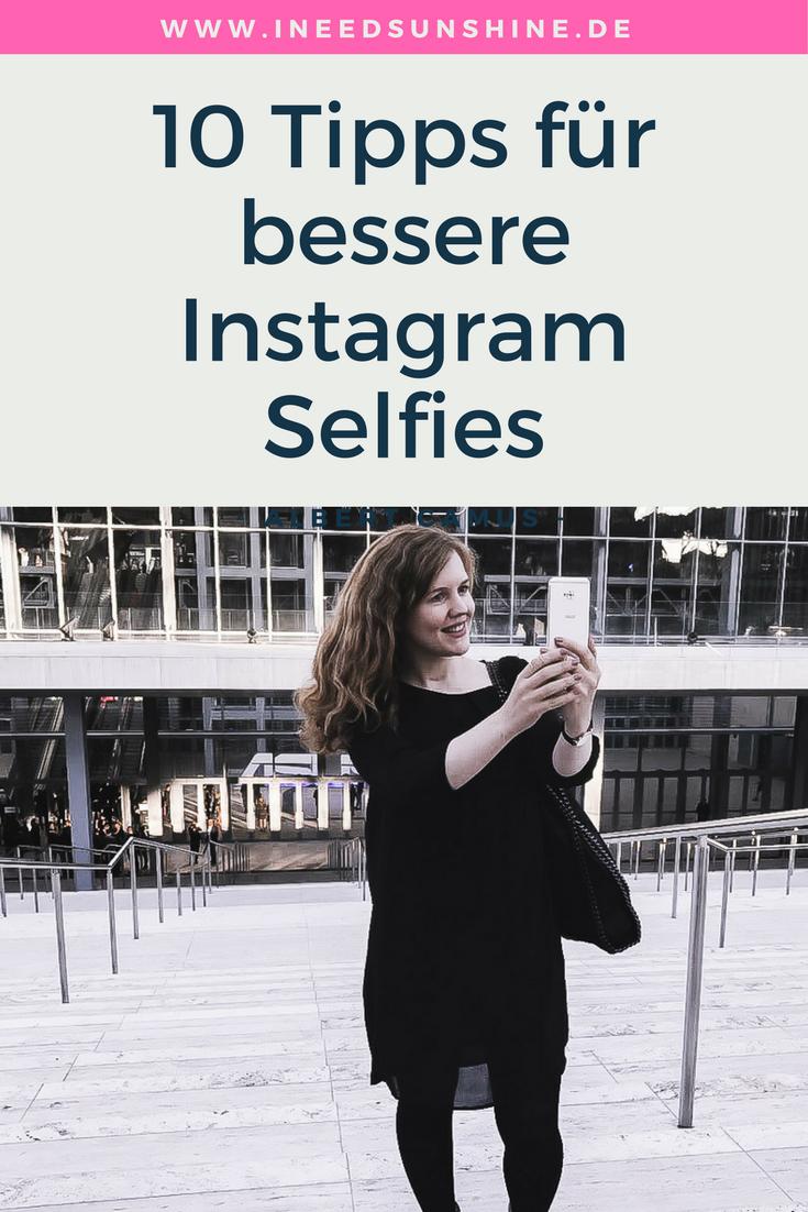 10 einfache Selfie-Tipps für Instagram   Selfie, Blog und Tipps