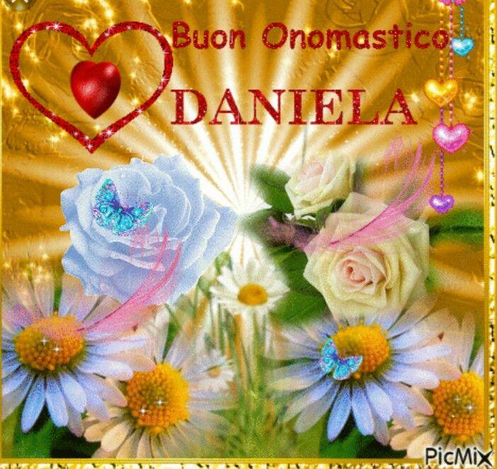 Buon Onomastico Daniela Compleanno Onomastico Pinterest