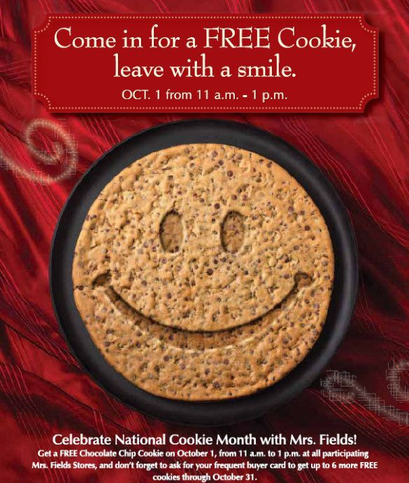 Mrs. Field's: Free Cookie Day- Oct.1, 2012 - Coupons and Deals - SavingsMania #savingsmania