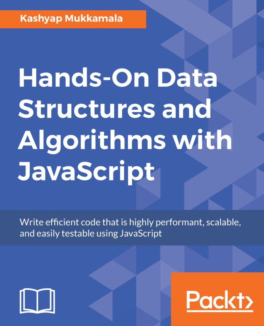 Hands-On Data Structures and Algorithms with JavaScript (eBook) in