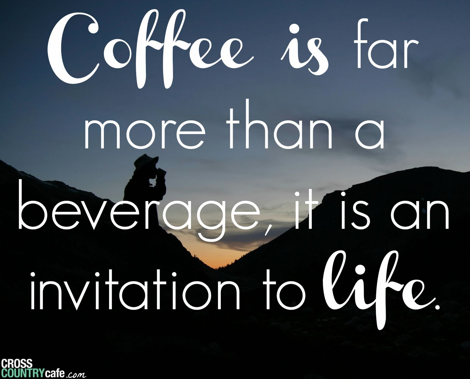 Coffee is an invitation to life I rsvp everyday My style with