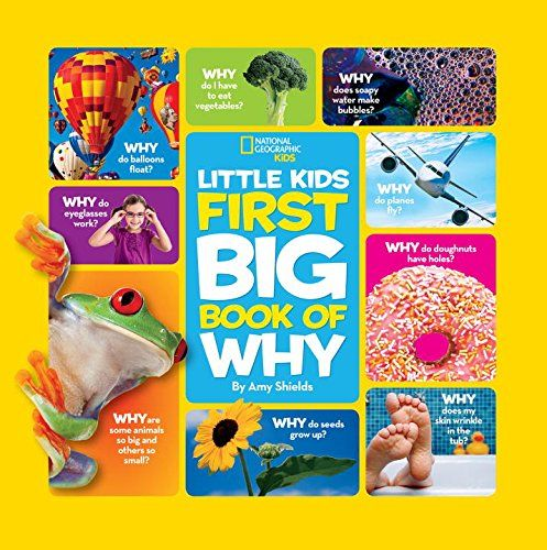 National Geographic Little Kids First Big Book Of Why National Geographic Little Kids First Big Books National Geographic Kids Big Book Magazines For Kids