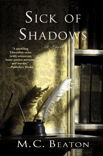 Sick of Shadows: An Edwardian Murder Mystery (Edwardian Murder Mysteries Book 3) by M. C. Beaton http://www.amazon.com/dp/B004OA64PC/ref=cm_sw_r_pi_dp_LaqAwb17X1KQA