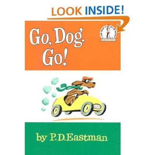 Go, Dog. Go! (I Can Read It All By Myself Beginner Books): P.D. Eastman: 9780394900209: Amazon.com: Books