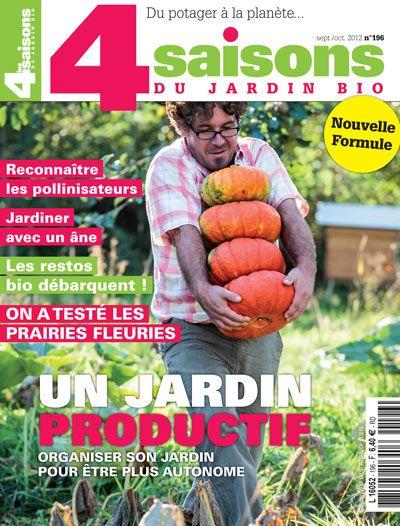 Magazine Les 4 Saisons du jardin bio n°196 - septembre-octobre 2012.