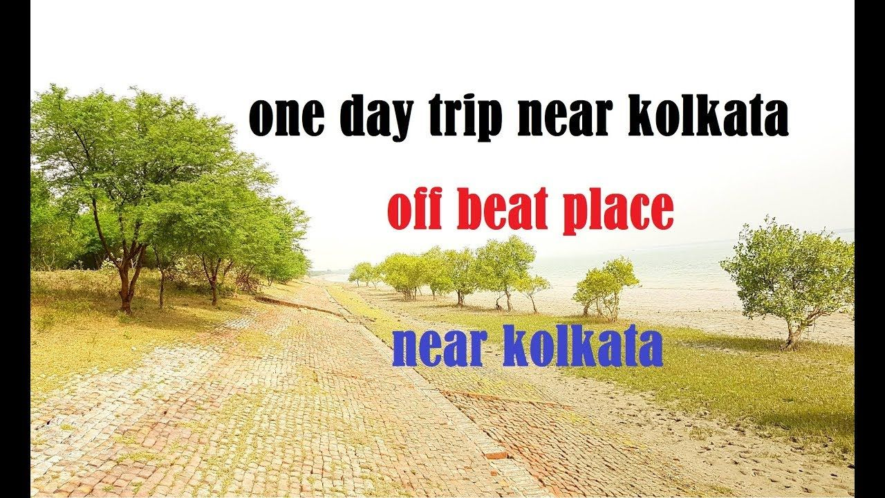 One Day Trip From Kolkata Offbeat Trip From Kolkata Trip One Day Trip Day Tours