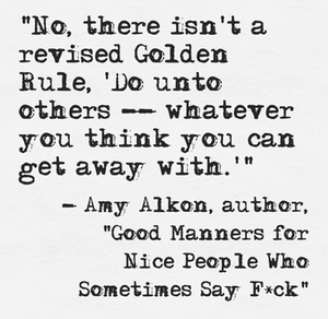"Amzn Quote Another Fine Quote From Amy Alkon Author Of ""good Manners For Nice"