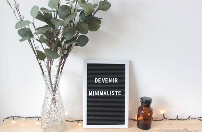 5 astuces pour devenir minimaliste Avec Emilie | Mode de vie simple et naturel   – With Emilie | Lifestyle Blog