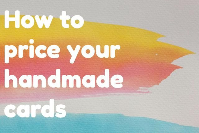 Simple formula for pricing handmade cards and crafts essentials pricing handmade cards is a crucial part of running a card making business however big colourmoves