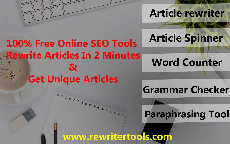 Free Online Rewriter Tool Article Spinner Word Counter Grammar Checker Paraphrasing Seo Check