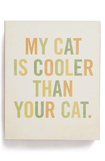 LUCIUS DESIGNS 'My Cat Is Cooler' Wood Block Art available at #Nordstrom
