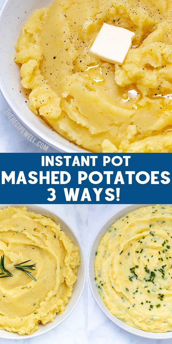 Potatoes These No Drain Instant Pot Mashed Potatoes are SO easy. With 3 flavour variations (Basic B