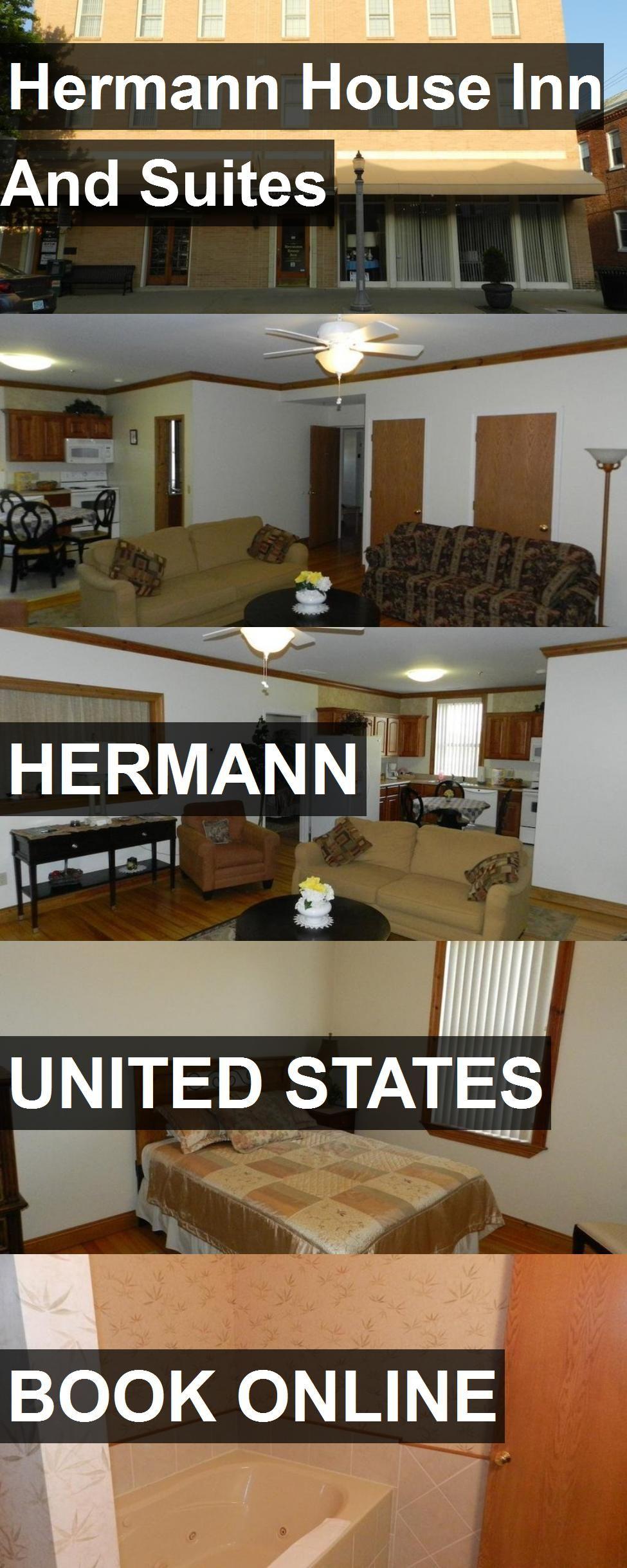 Hotel Hermann House Inn And Suites in Hermann, United