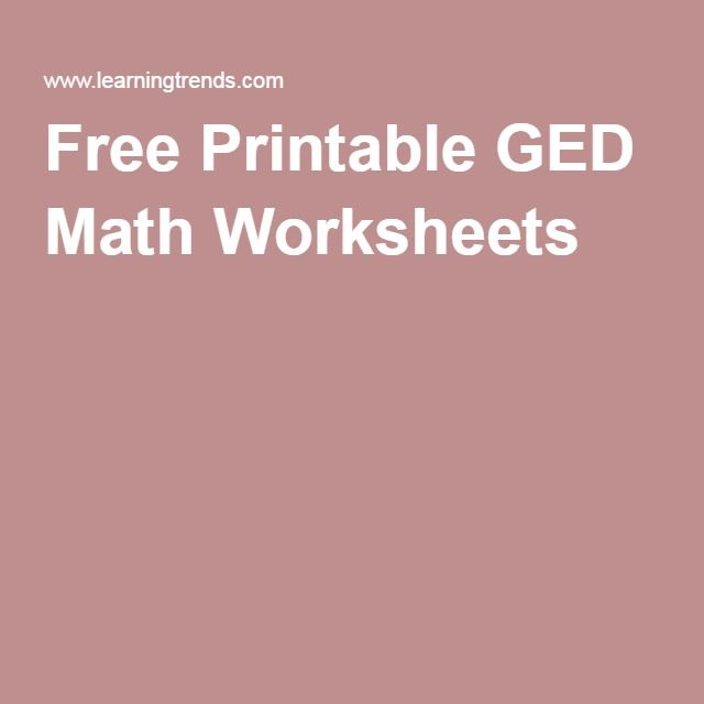 Free Printable GED Math Worksheets GEDTASC Class – Free Ged Worksheets