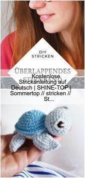 Photo of Kostenlose Strickanleitung auf Deutsch   SHINE-TOP   Sommertop // geschlagen // …