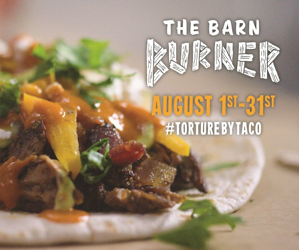 Reviews are in - The Barn Burner is HOT! Deliciously dangerous... Available all month long, with a new one comin' out next week! Can you handle it? #TortureByTaco