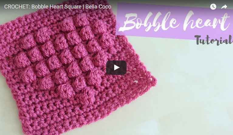 Here is a video about How to Crochet a Bobble Heart Square - Click The Image to See the Video!