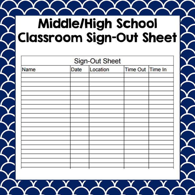 Bathroom Sign Out Sheet High School one of the biggest concerns i had as a new teacher was keeping