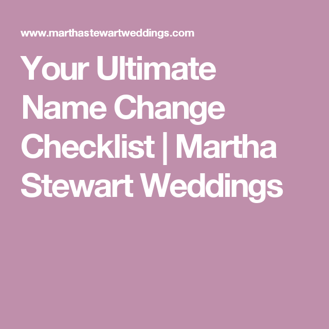 Your Ultimate Name Change Checklist (With Images)