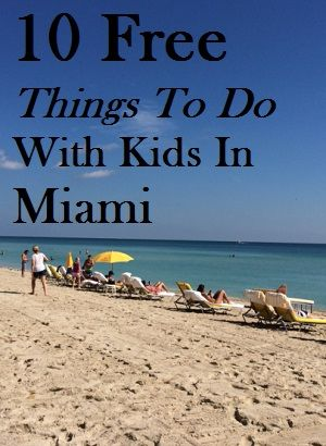10 Free Things To Do With Kids In Miami Florida Free Things To Do Miami Vacation Things To Do