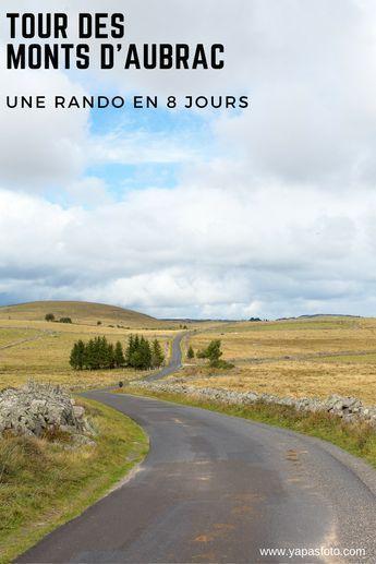 Le tour des Monts d'Aubrac est une randonnée de 8 jours que j'ai réalisée en septembre 2018. #aubrac #randonnée #paysages #rando