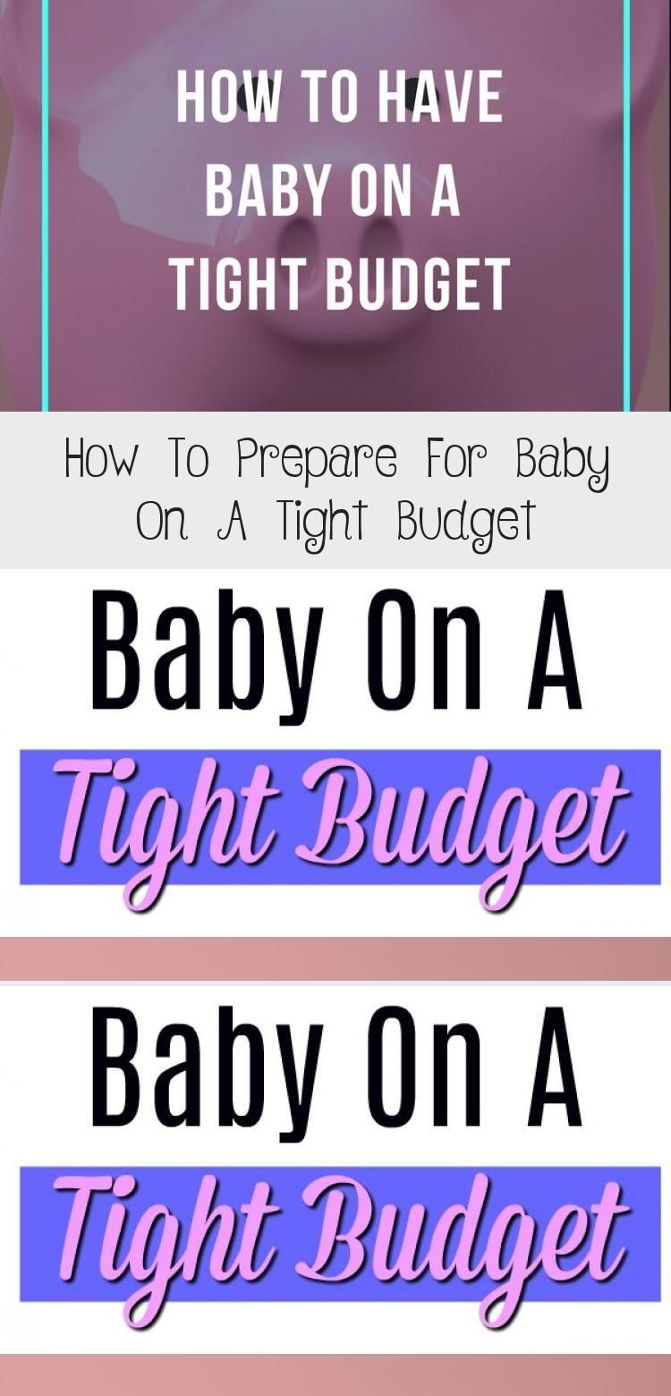 How To Prepare For Baby On A Tight Budget - health and diet fitness  how to prepare for baby on a ti...