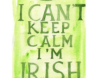 irish failte clip art | ... Can't Keep Calm I'm Irish - 5x7 Watercolor Print - Ireland Painting