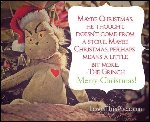 The Grinch Christmas Quote Christmas Merry Christmas Christmas Quotes  Seasons Greetings Christmas Jokes Funny Christmas Quotes Cute Christmas  Quotes Happy ...