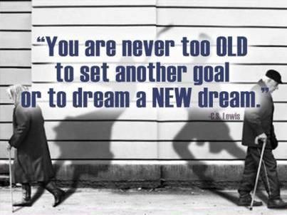 age does not matter if you are determined to work on your dream