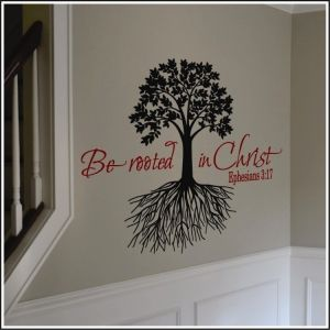 Be rooted in christ wall decal ephesians 3 17 galatians for Christian wall mural