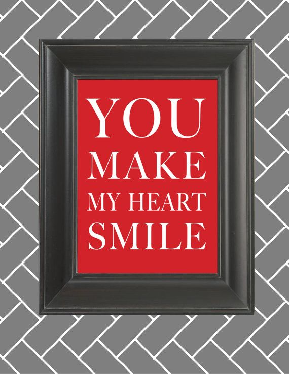 You Make My Heart Smile Quote 8x10 print by JulieReidCreative, $14.00
