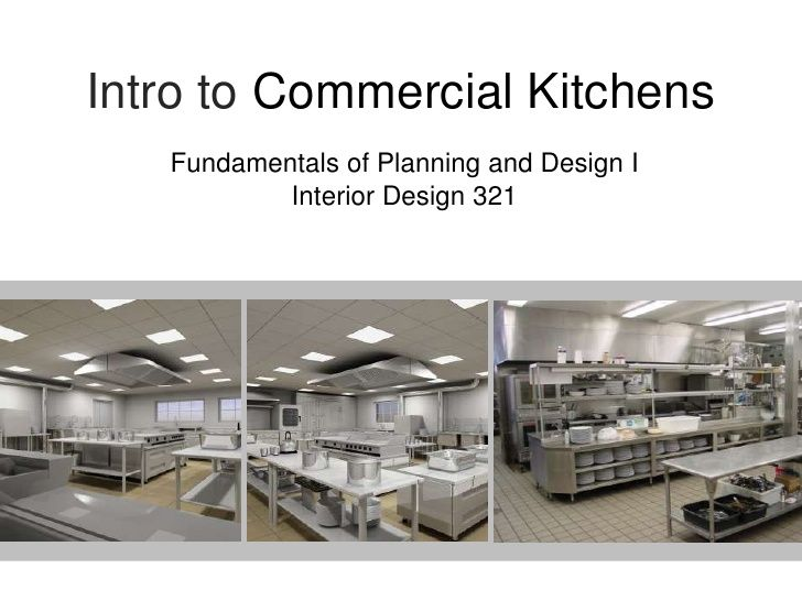 Intro to commercial kitchens fundamentals of planning and - Fundamentals of interior design ...