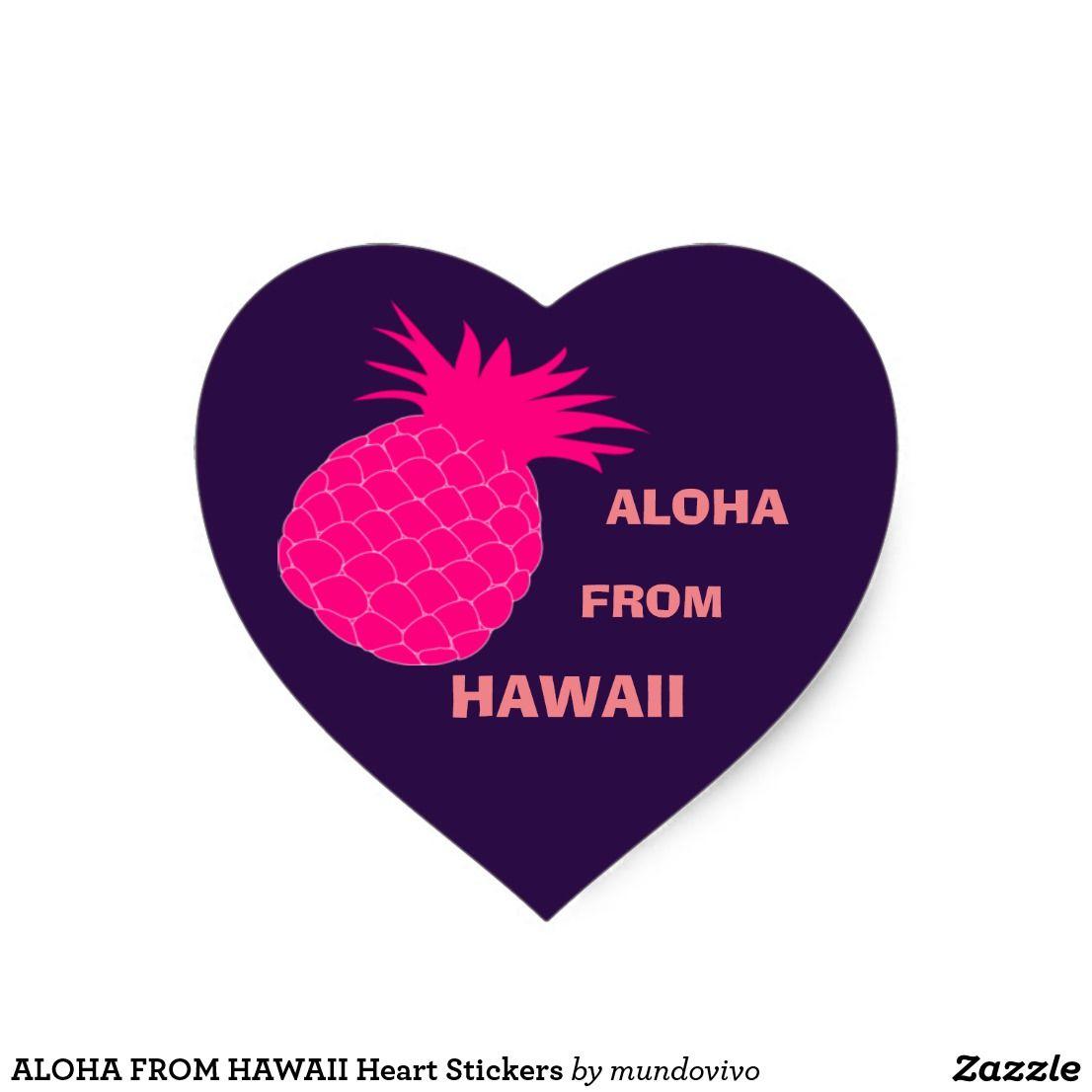 Aloha From Hawaii Heart Stickers Zazzle Com Heart Stickers Print Stickers Create Custom Stickers [ 1106 x 1106 Pixel ]