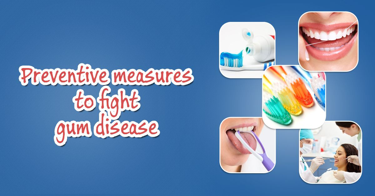 Preventive measures to fight gum disease are Choose the