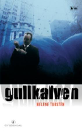 """""""Gullkalven"""" av Helene Tursten"""