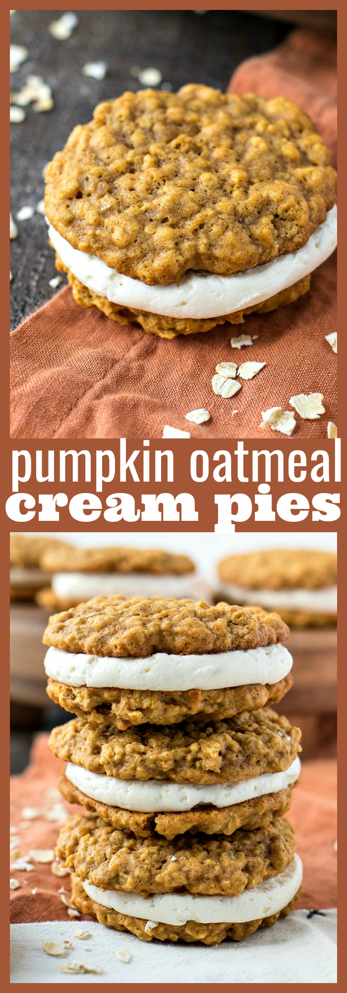 Pumpkin Oatmeal Cream Pies – Vanilla frosting is sandwiched between two chewy pumpkin oatmeal cookies to make the perfect spiced cookie for the fall season #recipe #fall #pumpkin #cookies #oatmeal #cinnamon #dessert #falldesserts