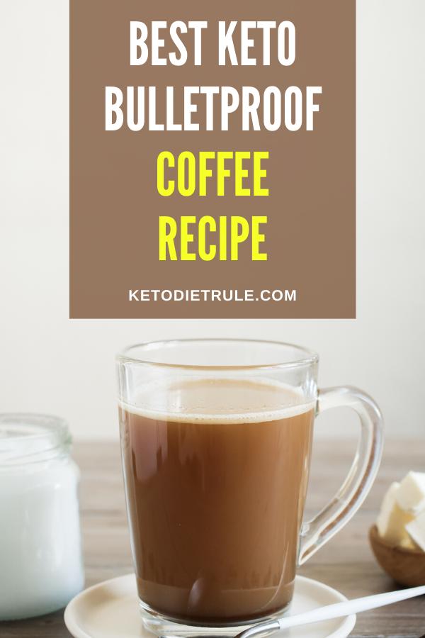 3 Ingredient Keto Coffee Recipe With Mct Oil Keto Diet Rule Recipe Coffee Recipes Best Bulletproof Coffee Recipe Bulletproof Coffee Recipe