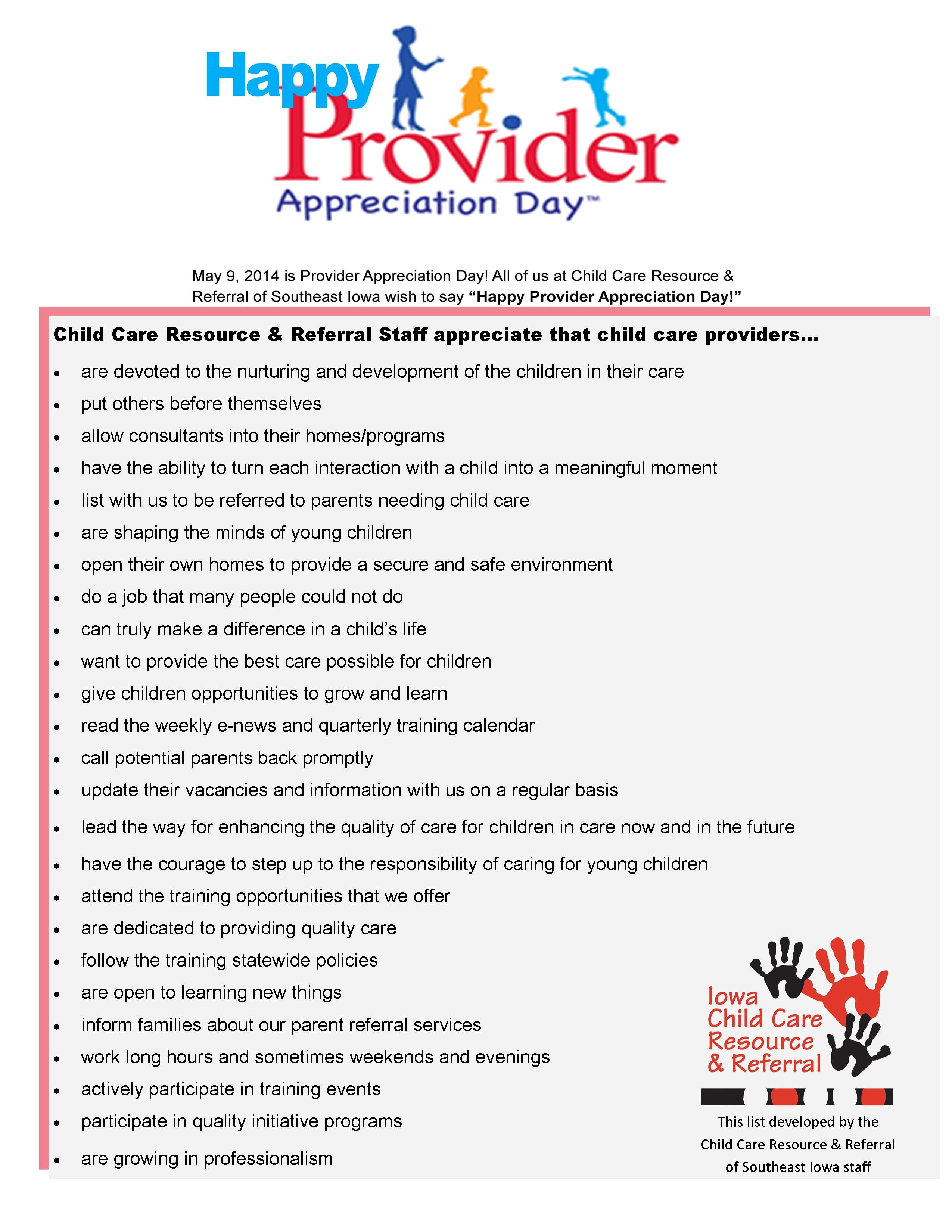We appreciated our child care providers because they