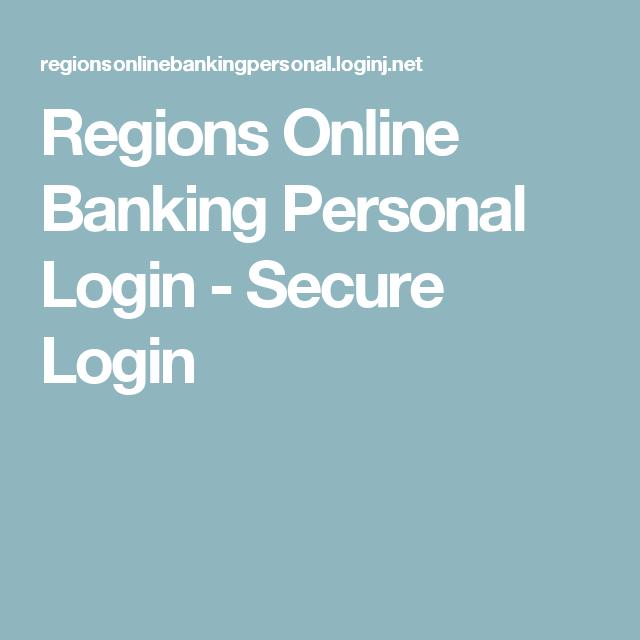 Regions Online Banking Personal Login - Secure Login   My favorite