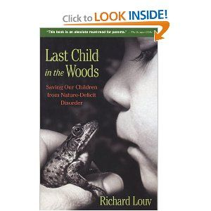 Last Child in the Woods... I've been meaning to read this for years now