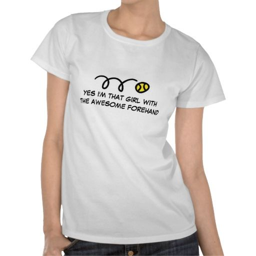 Girls tennis t shirt with funny quote