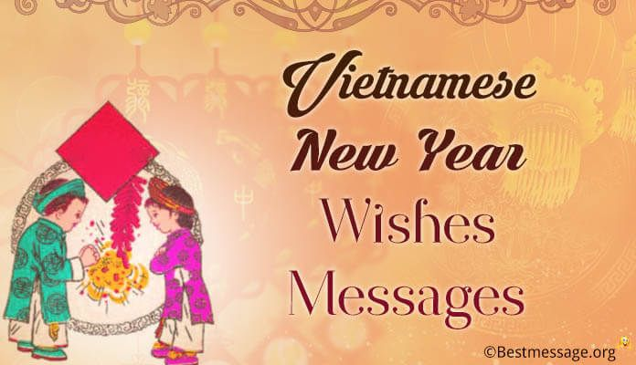 Vietnamese New Year Wishes And Messages For Family And