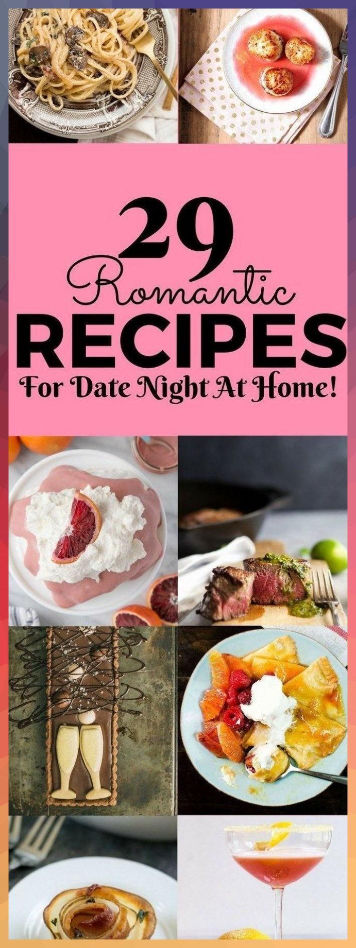 29 Romantic Date Night at Home Recipes 114138171787698953
