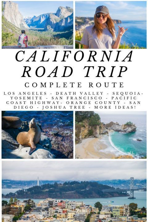 The Ultimate California Road Trip Itinerary: Cities, Coast, & National Parks