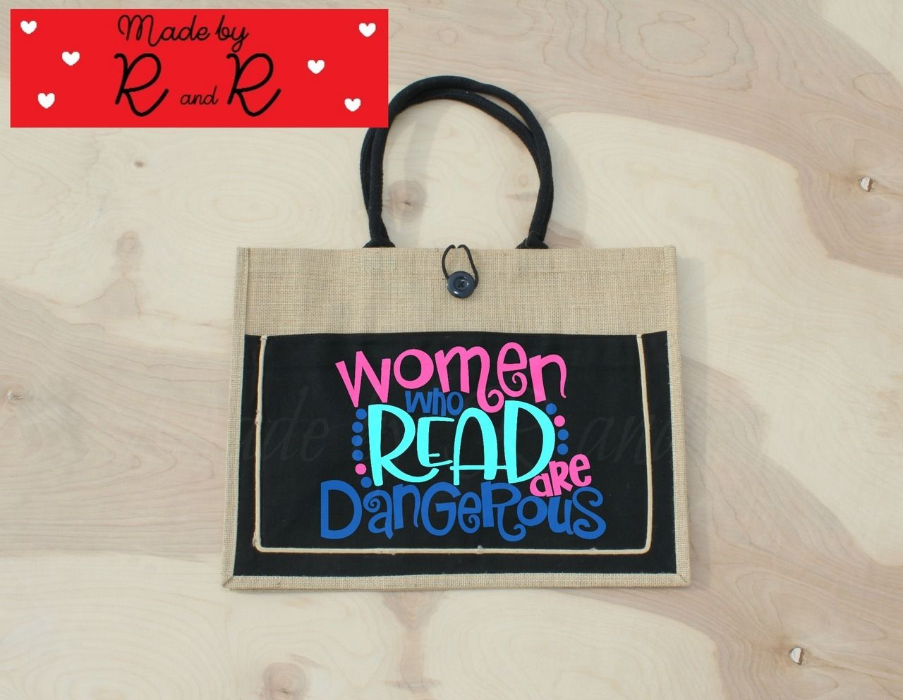 bd9700bcdee52 Women Who Read Are Dangerous Jute Bag | Made by R and R | Bags, Jute ...