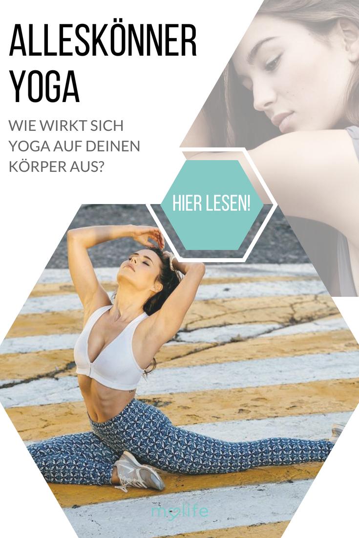 Alleskönner Yoga - diese Wirkung hat es auf Ihren Körper | Yoga